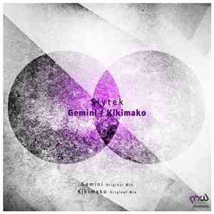 Slytek - Gemini / Kikimako download mp3 album