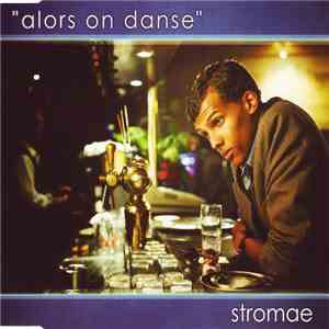 Stromae - Alors On Danse download mp3 album