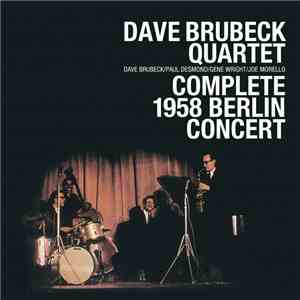 Dave Brubeck Quartet - Complete 1958 Berlin Concert download mp3 album