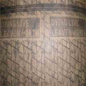 Dying Live / Leavenworth - Split download mp3 album
