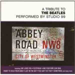 Studio 99 - A Tribute To The Beatles - Performed By Studio 99 download mp3 album
