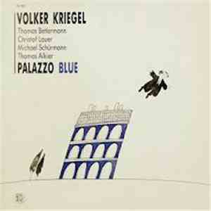Volker Kriegel - Palazzo Blue download mp3 album