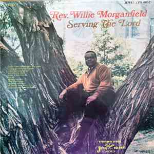Willie Morganfield - Serving The Lord download mp3 album