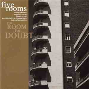 Five Rooms - No Room For Doubt download mp3 album