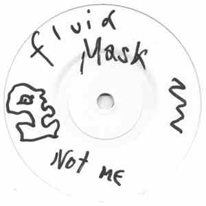Fluid Mask - Not Me download mp3 album