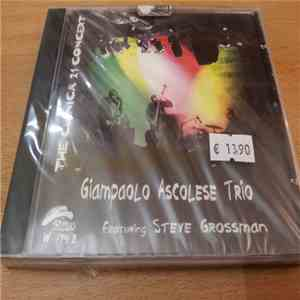 Giampaolo Ascolese Trio Featuring Steve Grossman - The Clinica 21 Concert download mp3 album