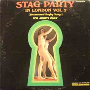 Unknown Artist - Stag Party in London Vol. 2 (Uncensored Rugby Songs) download mp3 album