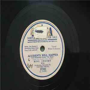 Bing Crosby - Accidents Will Happen / And You'll Be Home download mp3 album