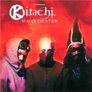Kitachi - Stay Of Execution download mp3 album