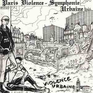 Paris Violence / Symphonie Urbaine - Violence Urbaine download mp3 album
