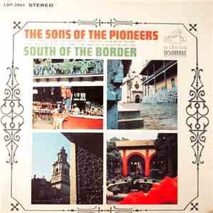 The Sons Of The Pioneers - South Of The Border download mp3 album