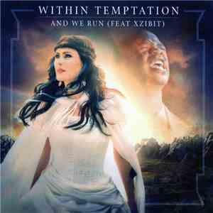Within Temptation - And We Run download mp3 album