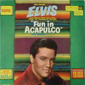 Elvis Presley - Fun In Acapulco download mp3 album