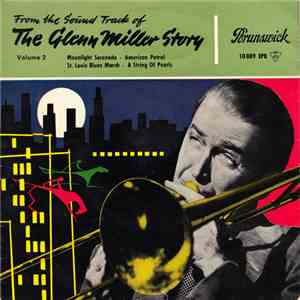 Glenn Miller - The Glenn Miller Story Volume 2 download mp3 album