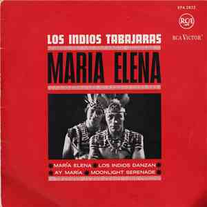Los Indios Tabajaras - Maria Elena download mp3 album