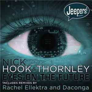 Nick Hook & Thornley  - Eyes On The Future download mp3 album