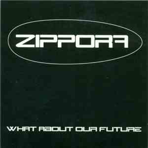 Zippora - What About Our Future download mp3 album