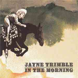 Jayne Trimble - In The Morning download mp3 album