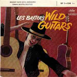 Les Baxter And His Orchestra - Wild Guitars download mp3 album