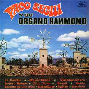 Paco Segui - Paco Seguí Y Su Órgano Hammond download mp3 album