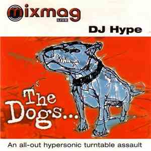 DJ Hype - The Dogs... download mp3 album