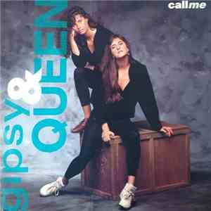 Gipsy & Queen - Call Me download mp3 album