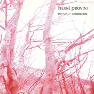 Hervé Provini - Musique Amoureuse download mp3 album