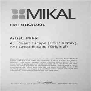 Mikal - Great Escape (Heist Remix) / Great Escape (Original) download mp3 album
