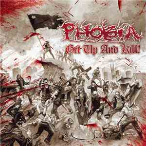 Phobia  - Get Up And Kill ! download mp3 album