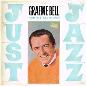 Graeme Bell And His All Stars - Just Jazz download mp3 album