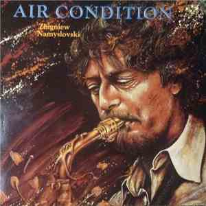 Zbigniew Namysłowski - Air Condition download mp3 album