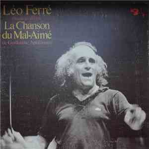 Léo Ferré - La Chanson Du Mal Aimé download mp3 album
