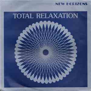 New Horizons  - The Way To Complete Relaxation download mp3 album