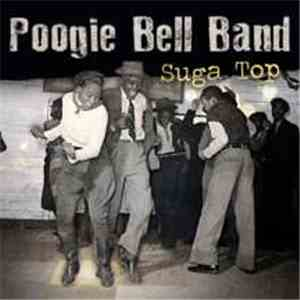 Poogie Bell Band - Suga Top download mp3 album