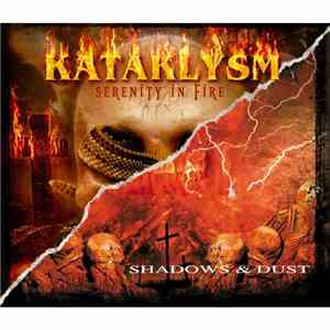 Kataklysm - Serenity In Fire / Shadows & Dust download mp3 album