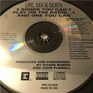 Life Sex & Death - 3 Songs You Can't Play On The Radio ...? And One You Can download mp3 album