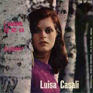 Luisa Casali - L'Amore Se Ne Va / Sunny download mp3 album
