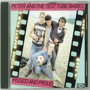 Peter And The Test Tube Babies - Pissed And Proud download mp3 album