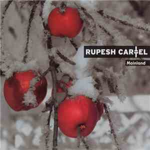 Rupesh Cartel - Mainland download mp3 album