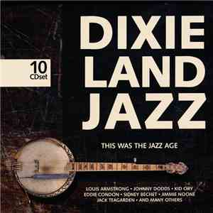 Various - Dixieland Jazz (This Was The Jazz Age) download mp3 album