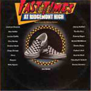 Various - Fast Times At Ridgemont High • Music From The Motion Picture download mp3 album