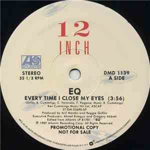 EQ  - Every Time I Close My Eyes download mp3 album