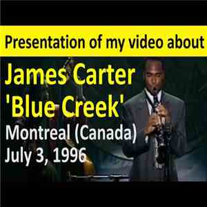 James Carter  - Festival International de Jazz de Montreal '96 download mp3 album