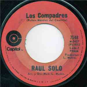 Raul Solo - Los Compadres download mp3 album