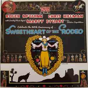 Roger McGuinn - Chris Hillman - Marty Stuart & His Fabulous Superlatives - The Byrds Co-Founders Roger McGuinn Chris Hillman With Country Music Legend Marty Stuart & His Fabulous Superlatives Celebrate The 50th Anniversary Of... Sweetheart Of The Rodeo download mp3 album