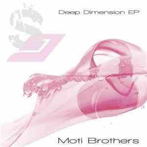The Moti Brothers - Deep Dimension EP download mp3 album