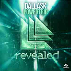 DallasK - Powertrip download mp3 album