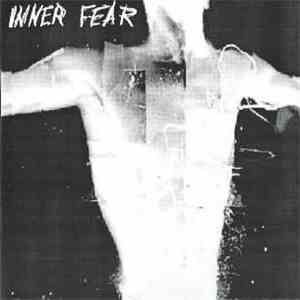 Inner Fear  - Inner Fear download mp3 album