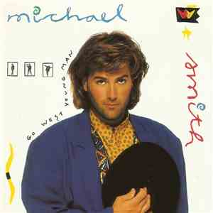 Michael W. Smith - Go West Young Man download mp3 album