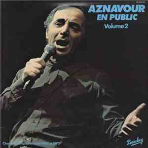 Charles Aznavour - Aznavour En Public - Volume 2 download mp3 album